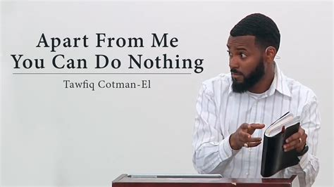 Appart From by Apart From Me You Can Do Nothing Tawfiq Cotman El