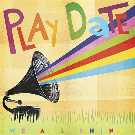 play date play date quot we all shine quot album review readjunk