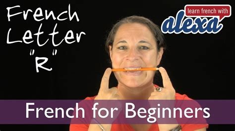 how to pronounce r in french from learn french with alexa