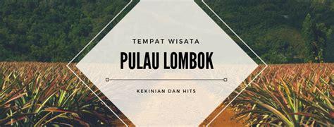 daftar lengkap tempat wisata lombok  terkenal