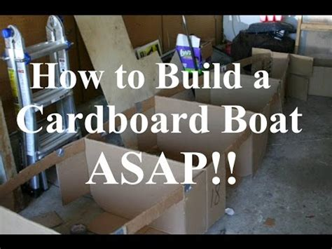 how to build a boat out of cardboard how to build a cardboard boat asap tutorial youtube