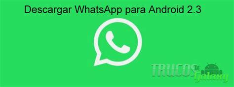 descargar e instalar whatsapp gratis rwwes como descargar instalar whatsapp facebook en android como