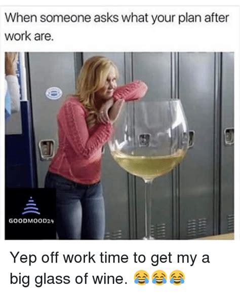 asks   plan  work  goodmood
