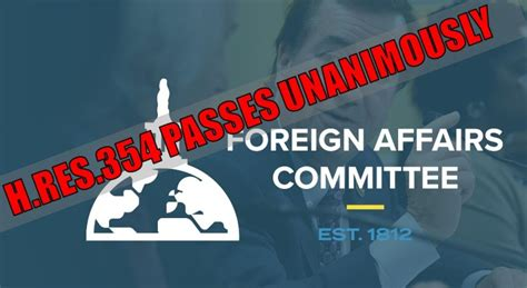 House Foreign Affairs Committee by Breaking House Foreign Affairs Committee Unanimously
