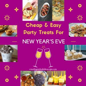 easy new year goodies cheap and easy treats for new year s creating