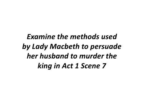 Act 5 1 Macbeth Essay by Macbeth Act1scene7 Essay Guide