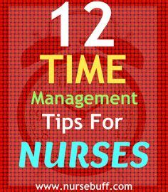 Top 10 Time Management Tips For Every Day by Registered On Nurses Registered