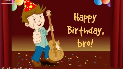 happy birthday brother whishes ecard  video   youtube