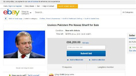 ebay pakistan प क स त नच प तप रध न नव ज शर फ य न ईब वर क ढल व क र ल