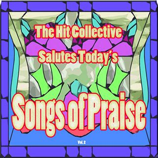 song of praise for a flower one s journey through china s tumultuous 20th century books hit collective the hit collective salutes today s songs
