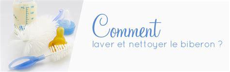 Comment Laver Du by Comment Laver Et Nettoyer Le Biberon