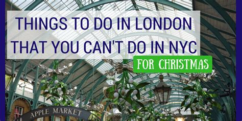 11 things you can t do in school anymore out of the christmas in london what you can t do in nyc sunny in