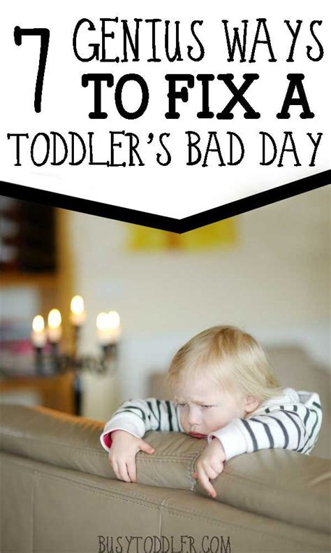 Ways To Fix A Bad Day 7 ways to fix a toddler s bad day awesome toddlers and