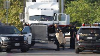 Truck Shops San Antonio Toll To 9 After Bodies Found In Truck At San Antonio