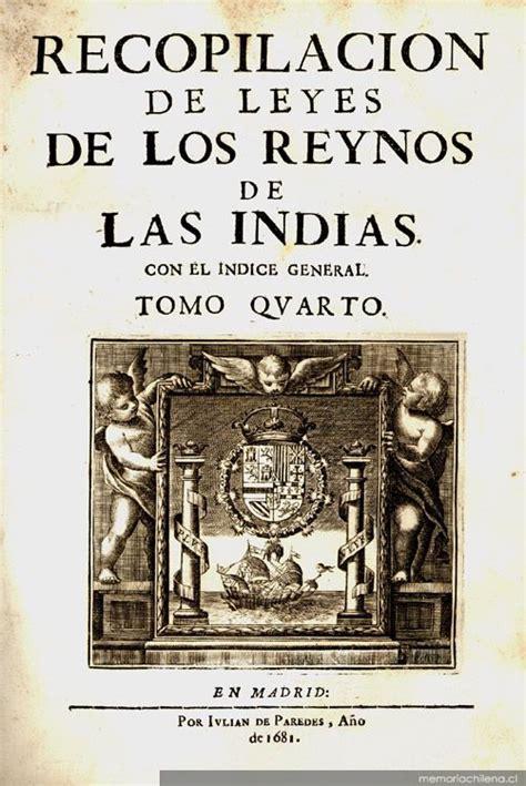 novedades introducidas por las nuevas leyes de recopilaci 243 n de leyes de los reinos de las indias