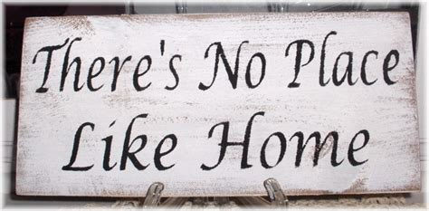 there s no place like home white wood primitive sign fence