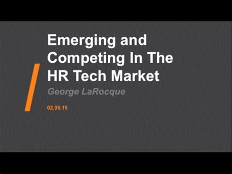 Competing In Emerging Markets hrtechtank emerging and competing in the hr technology market