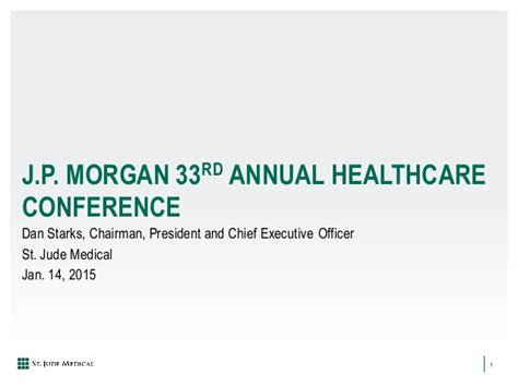 jp annual healthcare conference 2015 j p 33rd annual healthcare conference presentation