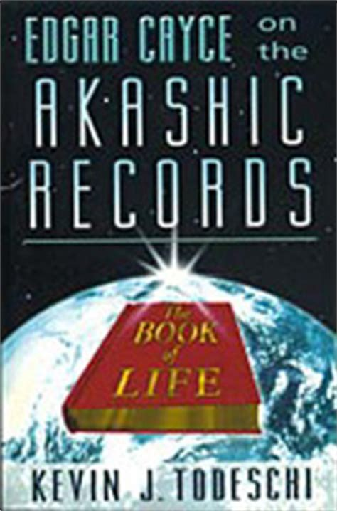 your key to the akashic records books akashic records the book of edgar cayce readings