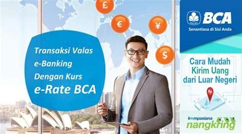 bca erate e rate bca solusi untuk transfer uang dari luar negeri ke