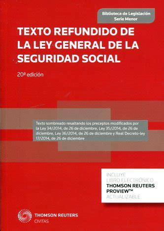 ley general de la seguridad social pdfswkees librer 237 a dykinson texto refundido de la ley general de