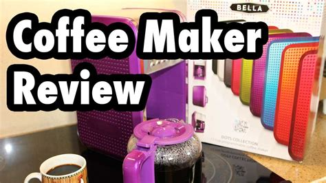 Review: Bella Dots Collection 12 Cup Programmable Coffee Maker   YouTube