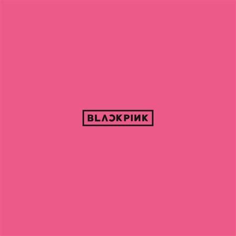 blackpink cover blackpink blackpink cd dvd