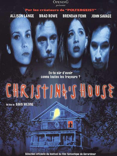 christina s house christina s house film 1999 allocin 233