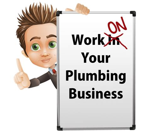 Plumbing Merchant by Work On Your Plumbing Business Instead Of Working In Your