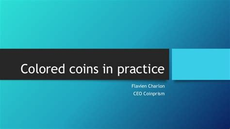 colored coins colored coins with coinprism