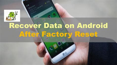 reset android gallery how to recover lost data after factory reset android