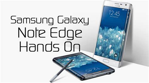 note edge wallpaper xda samsung galaxy note edge hands on xda tv