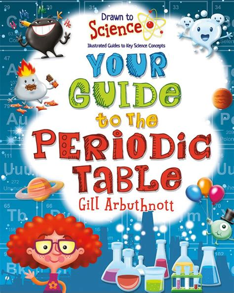 elements and the periodic table guided reading and study your guide to the periodic table hc
