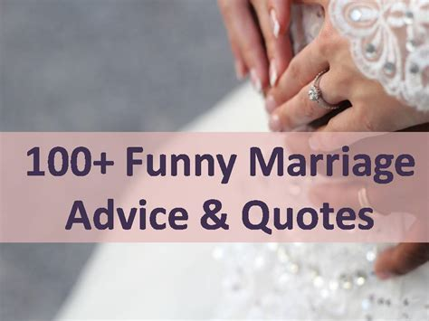 100  Funny Marriage Advice & Quotes