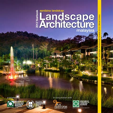 Landscape Architecture Malaysia Malaysia Landscape Architecture Yearbook 2013 By Charles