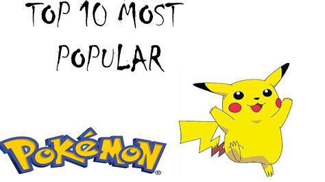 most best top 10 most popular pokemon youtube