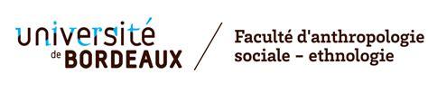 si鑒e social bordeaux membres associ 233 s facult 233 d anthropologie sociale ethnologie