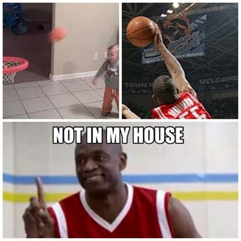 not in my house funny basketball on twitter quot not in my house http t co hogj1htm quot
