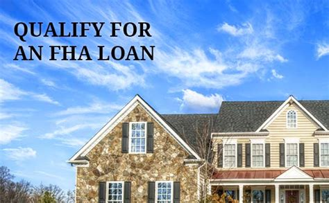 fha loan requirements buy a home with an fha loan