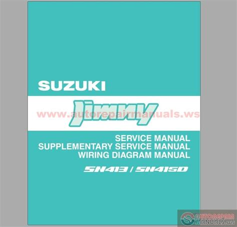 small engine repair manuals free download 1996 suzuki sidekick electronic throttle control suzuki jimny sn413 sn415d 1996 2007 tis auto repair manual forum heavy equipment forums