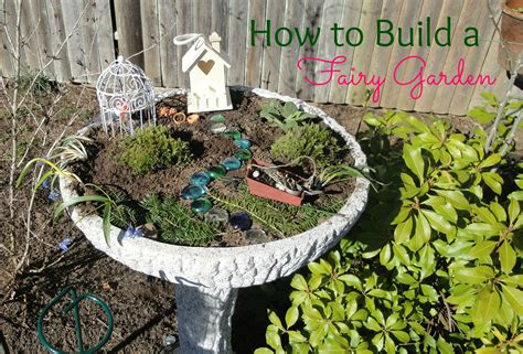how to build a fairy garden the holistic mama