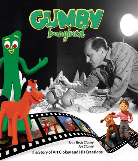 gumby imagined the story of clokey and his creations books gumby imagined the of clokey and his creations 1