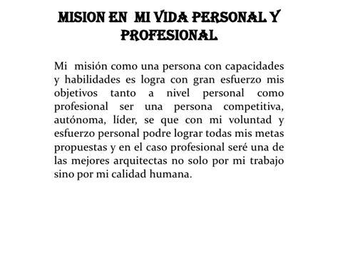 testo de mi vida mision en mi vida personal y profesional