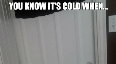 It S So Cold Meme - you know its cold out quotes quotesgram