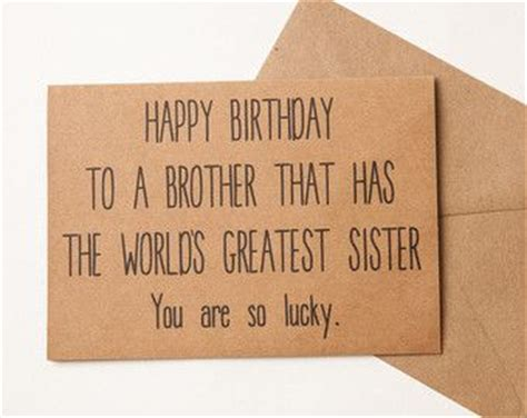 Gift Card Ideas For Brother - 25 best ideas about funny birthday gifts on pinterest best birthday gifts bff