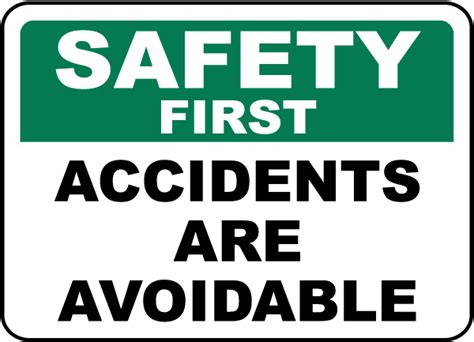 8 Signs That You Are Material by Accidents Are Avoidable Sign D3957 By Safetysign