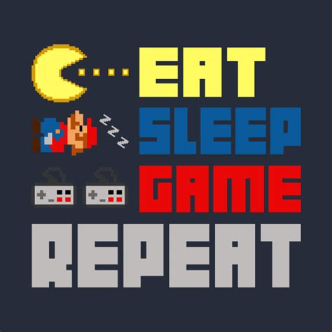 Eat Design Sleep Repeat eat sleep repeat gaming t shirt teepublic