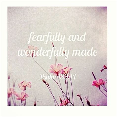 fearfully and wonderfully made truth bible verses and