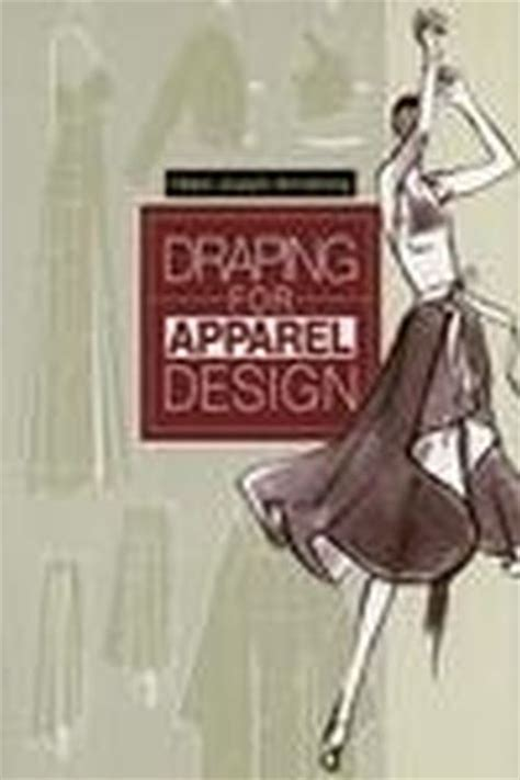 pattern making book by helen joseph armstrong pdf draping for apparel design helen joseph armstrong