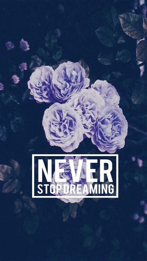 pretty backgrounds with quotes neverstopdreaming image 2859596 by lauralai on favim